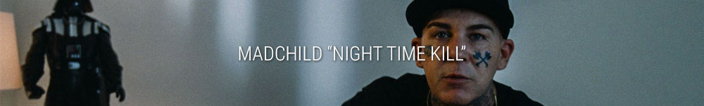Madchild Night Time Kill Video