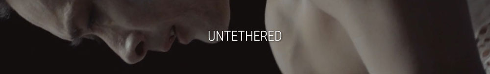 Untethered Short Film